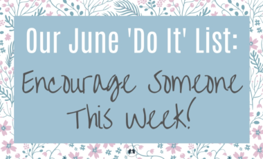 June Do It Encouragement Encourage